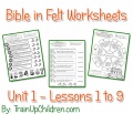 Weve added to Click-N-Print nine new bible lesson worksheets to correlate with Betty Lukens Bible in Felt flannelgraph sets. Here are a few pictures and descriptions detailing what is currently available to members... But you can get them here for quick download!